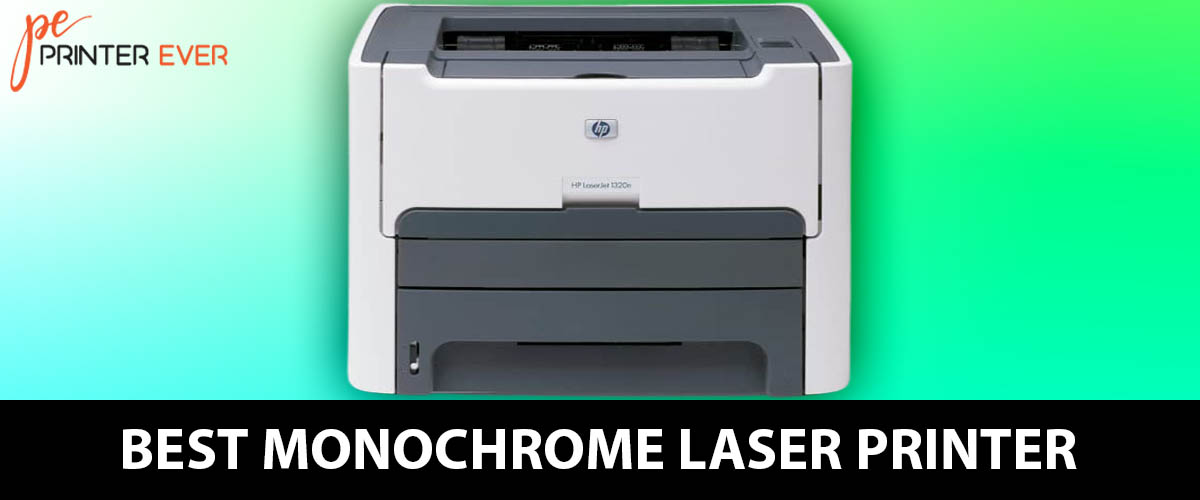 Best Monochrome Laser Printer