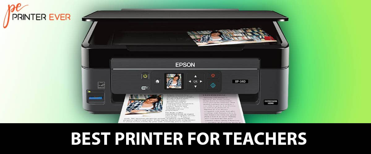 Top 15 Best Printer For Teachers of Buying Guide:  In 2021