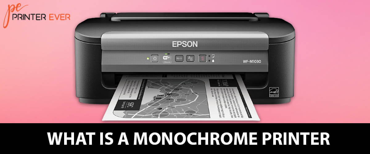 What is a Monochrome Printer – Different Between Other Printers