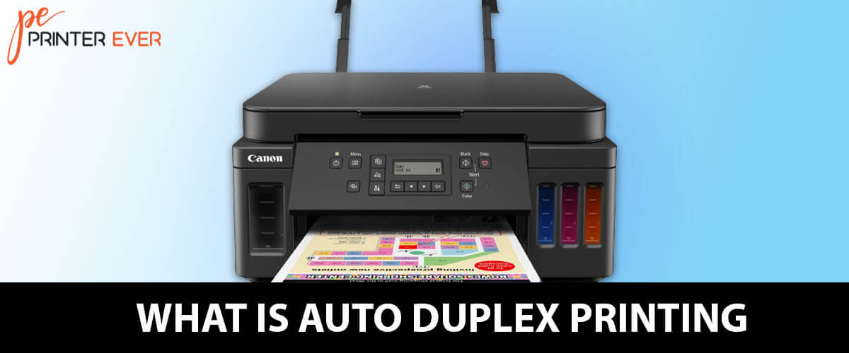 What is Auto Duplex Printing – Working Process of Auto Duplex Printer