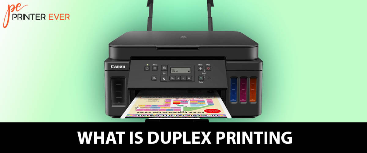 What is Duplex Printing ? Printing on the Both Side Paper.