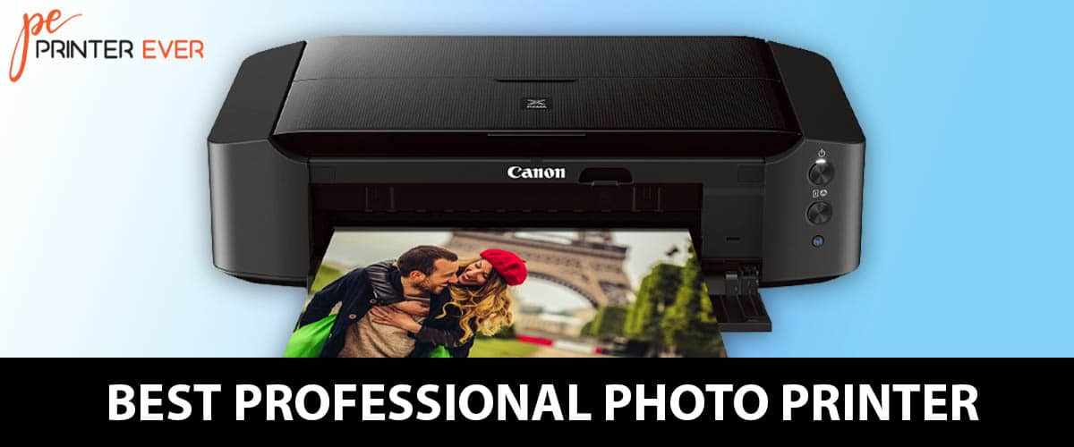 Best Professional Photo Printer [ Apr 2021 ]