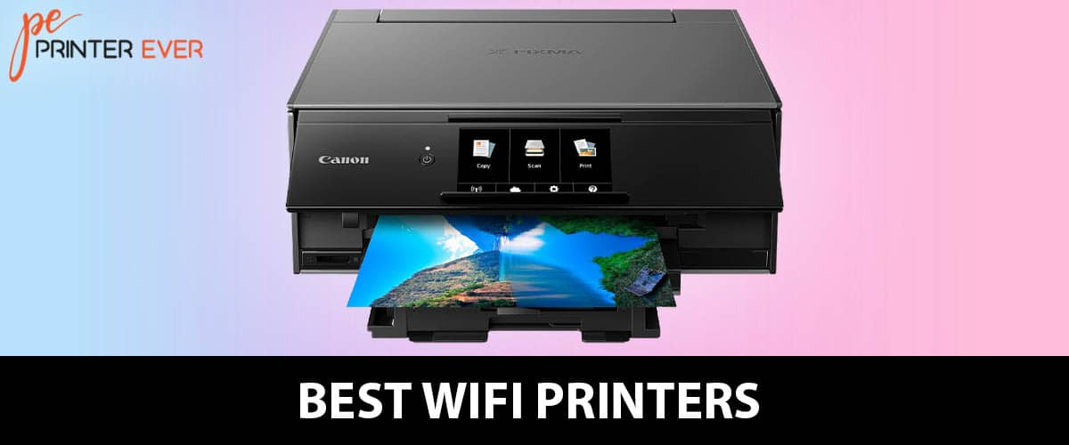 Best WiFi Printers of 2020 An Incredible List For You