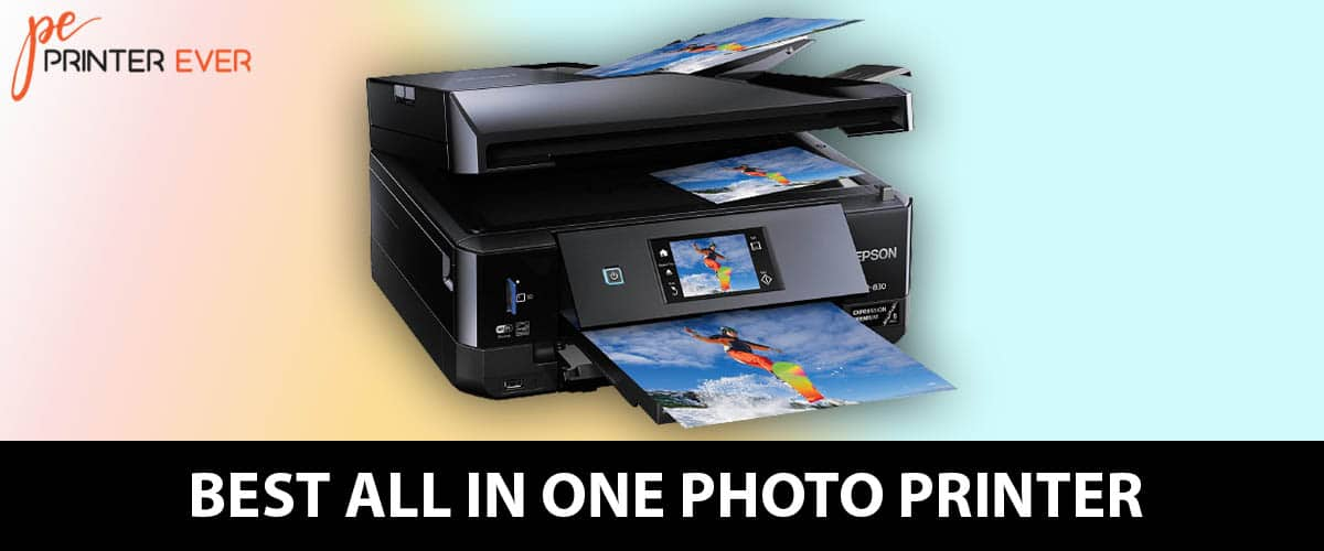Best All in One Photo Printer in [ Apr 2021 ]