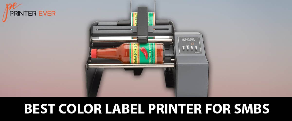 Best Color Label Printer For SMBS Buying Guide: In 2020