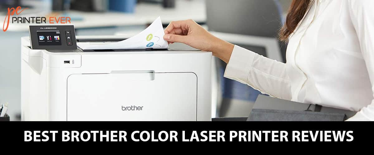 Best Brother Color Laser Printer Reviews – In 2021