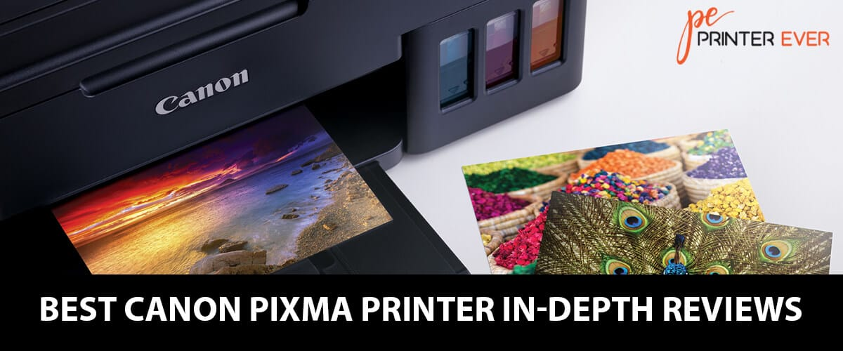 Best Canon Pixma Printer in-Depth Reviews: In 2020