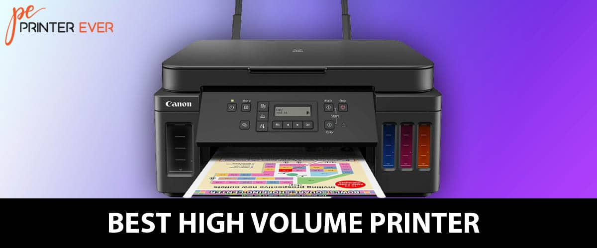 Best High Volume Printer Buying Guide: In 2021
