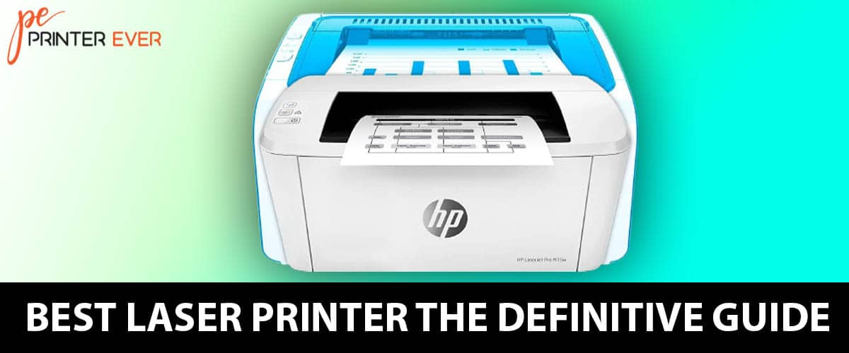 Top 10 Best Laser Printer The Definitive Guide  In 2021.