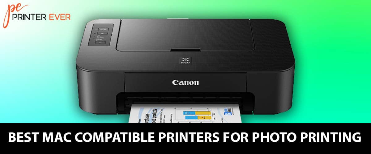 The Best Mac Compatible Printers For Photo Printing – In 2021