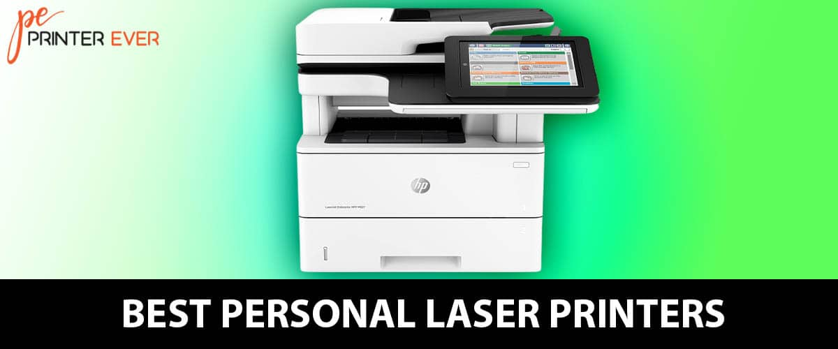 Best Personal Laser Printers For You Reviews And Buying Guide In 2021
