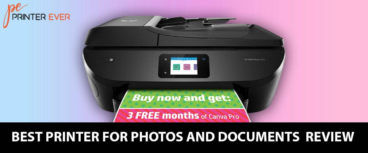 Best Printer For Photos And Documents Detailed Review