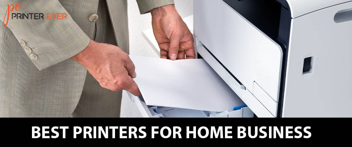 Best Printers For Home Business Top 6 Buying Guide