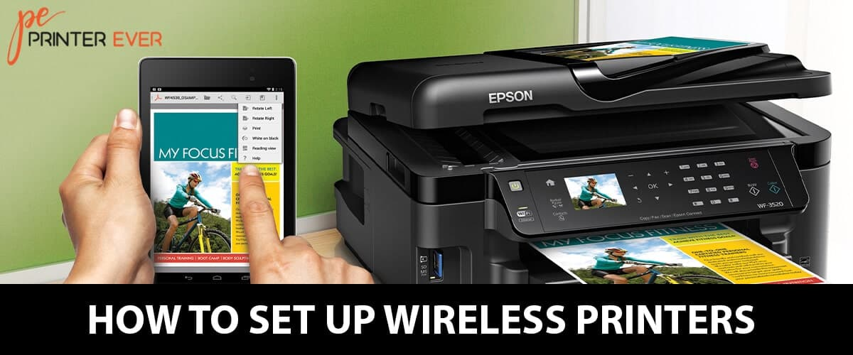 Easy And Efficient Ways To Know How To Set Up Wireless Printers?