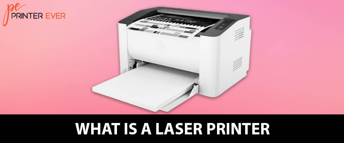 What is a Laser Printer & How It is Becoming More Popular?