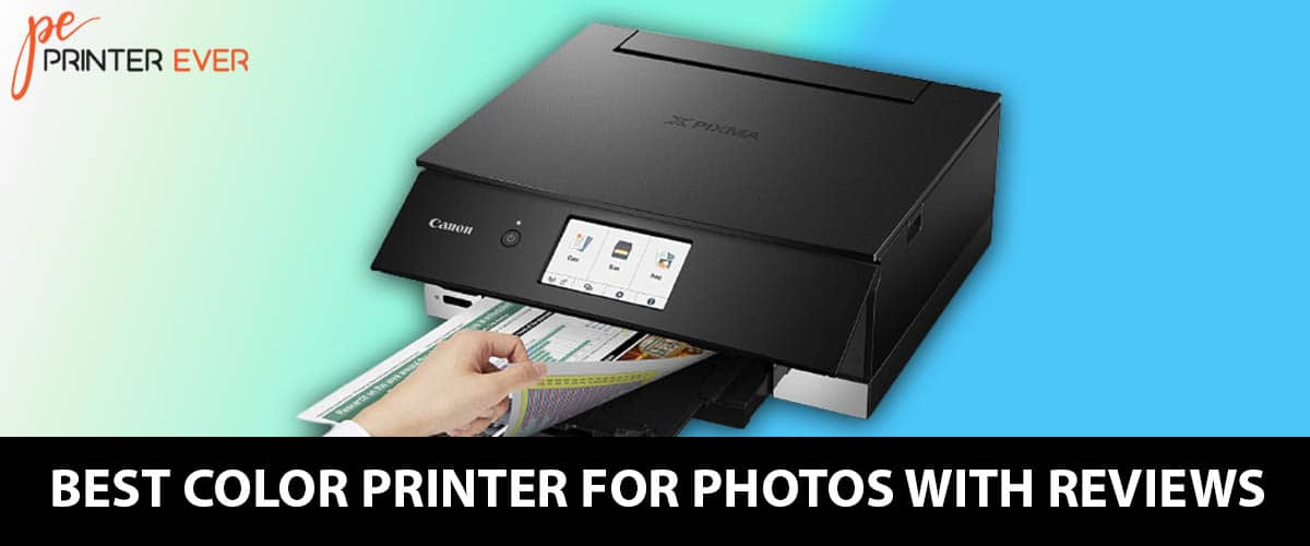The Best Color Printer For Photos With Reviews in 2021.
