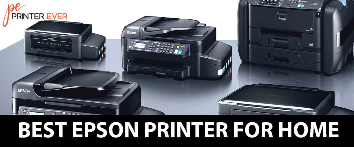 Best Epson Printer for Home Available in 2021.