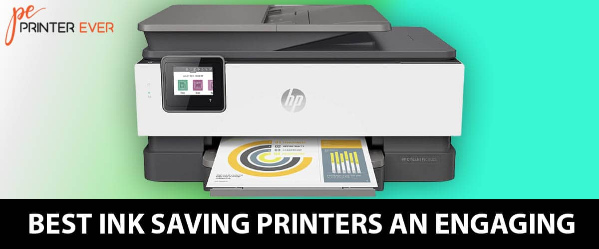 Best Ink Saving Printers an Engaging Buying Guide.