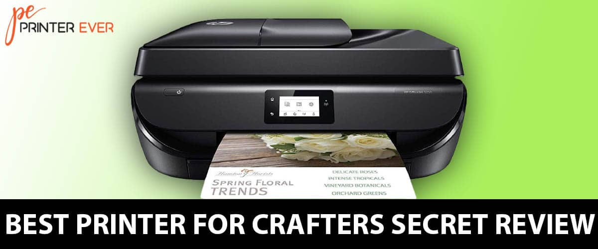 Best Printer For Crafters Secret Review And Buying Guide.