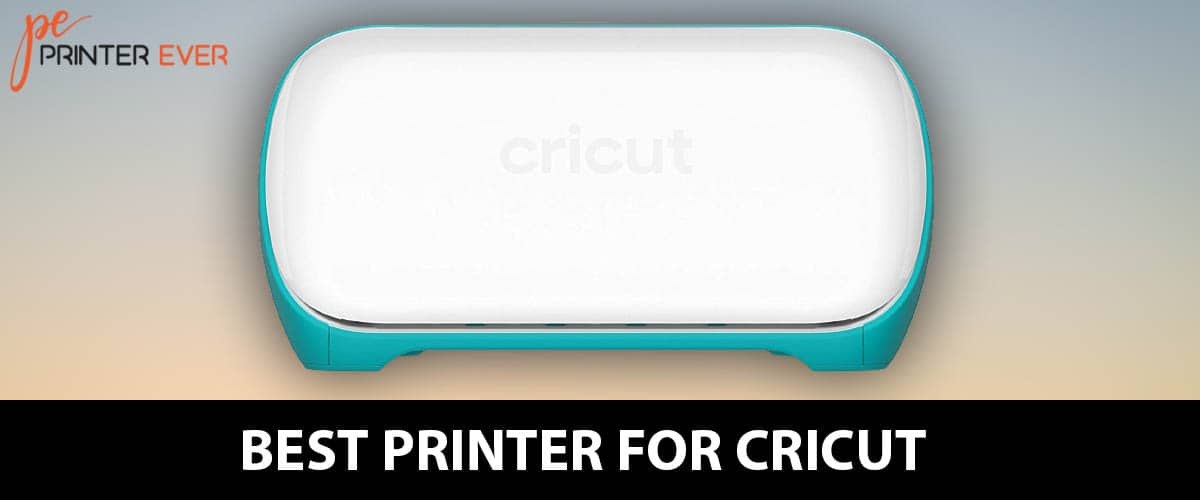 The Best Printer For Cricut Buying Guide – In (Apr 2021)