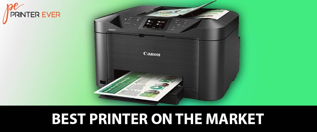 Best Printer On The Market A Quick Overview Of The Top Products.