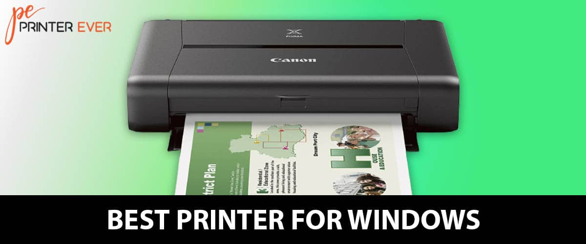 Best Printer for Windows – Top 10 Check Out The Top Products.