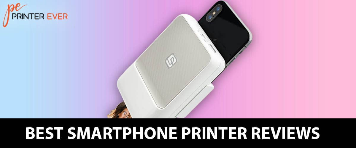 Best Smartphone Printer  Reviews And Buying Guide In 2021.