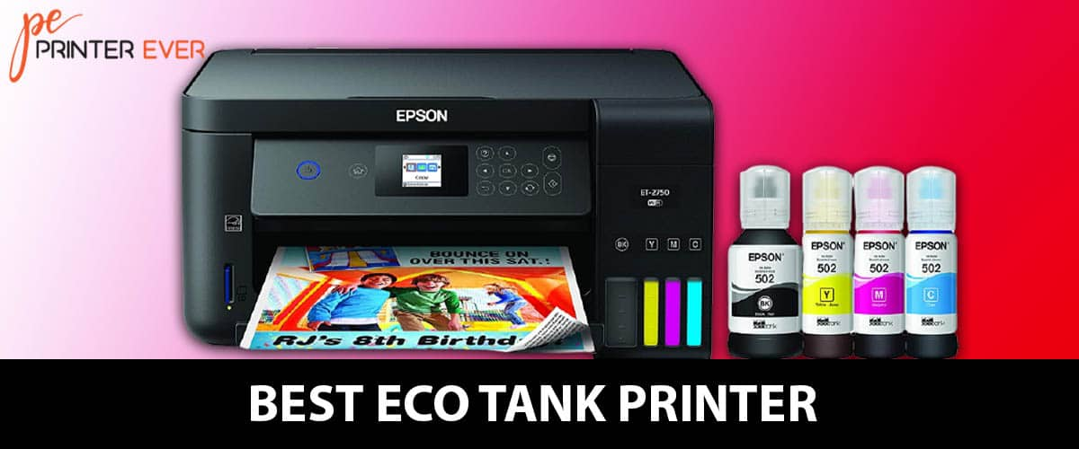 Best Eco tank Printer -You Need to Get Save Money Now! – In 2021