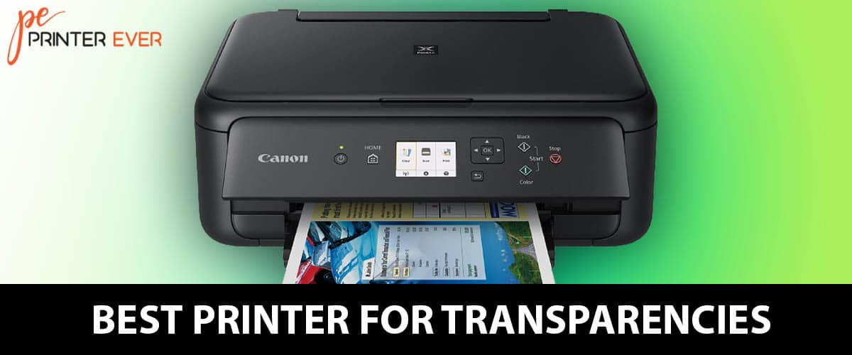 Best Printer For Transparencies