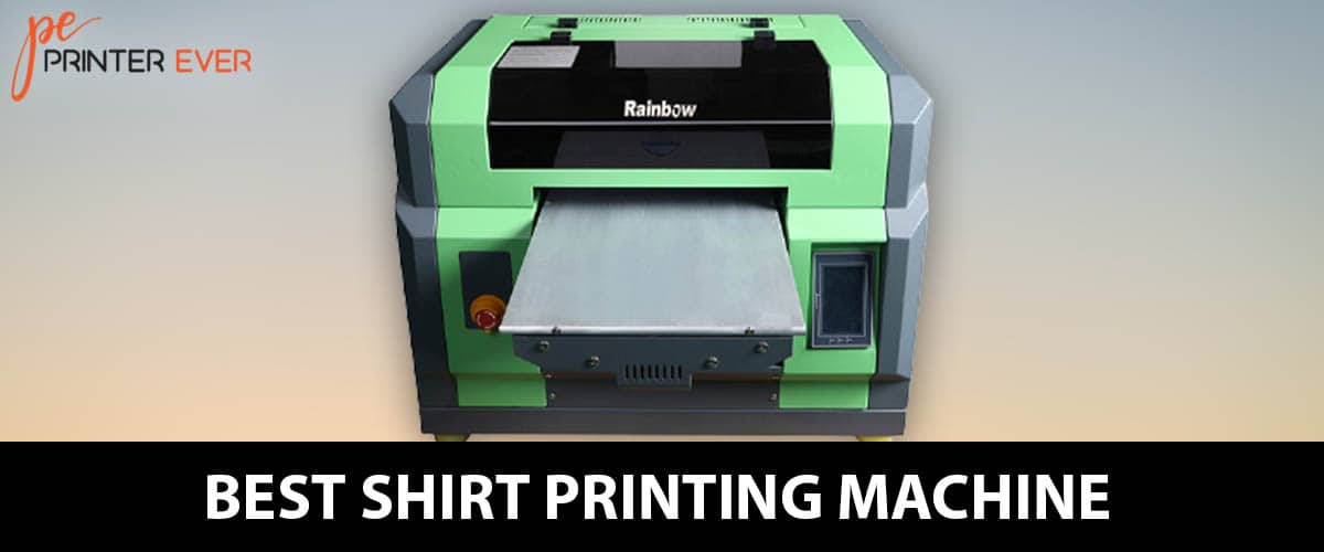 Best Shirt Printing Machine Top Product Reviews – In 2021