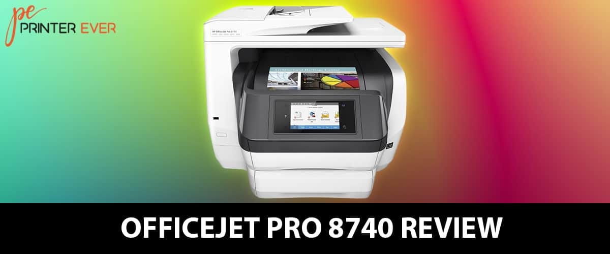 Officejet Pro 8740 Review So Far So Good Printer