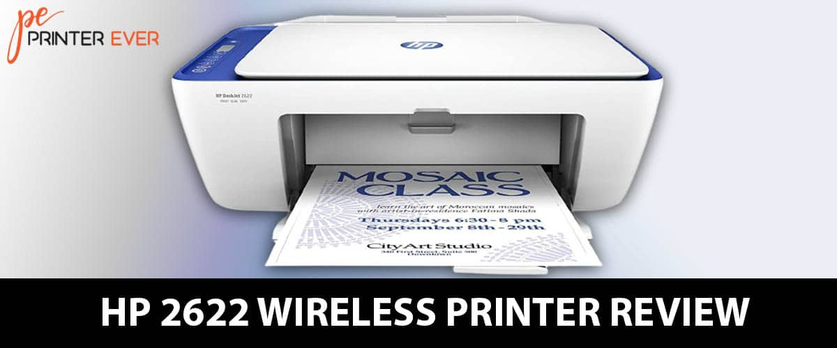 Hp 2622 Wireless Printer Review, Which You Must Not Skip