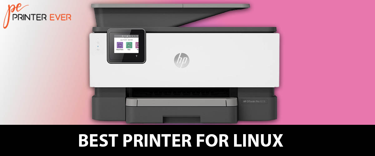 Best Printer for Linux : Reviews of 2021