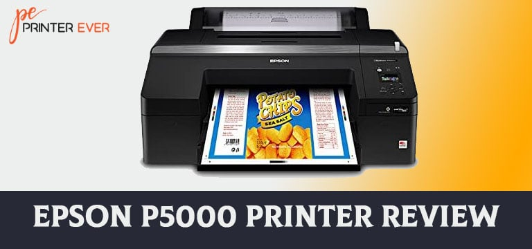 Epson P5000 Printer Review [Apr 2021]