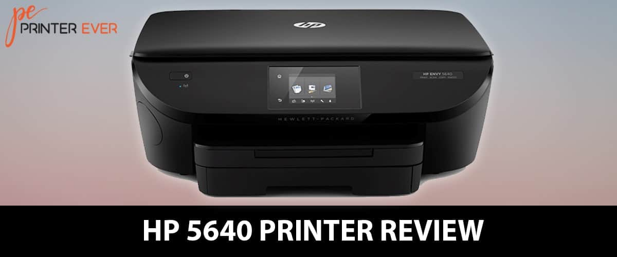 Hp 5640 Printer Review