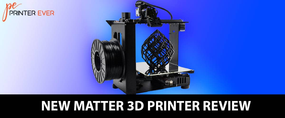 New Matter 3d Printer Review