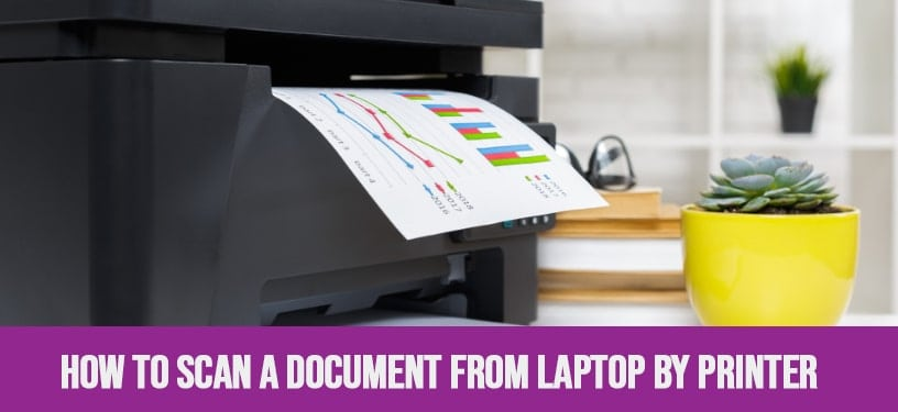 How To Scan A Document From Laptop By Printer