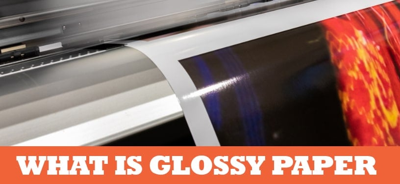 What is Glossy Paper