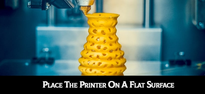 Place The Printer On A Flat Surface