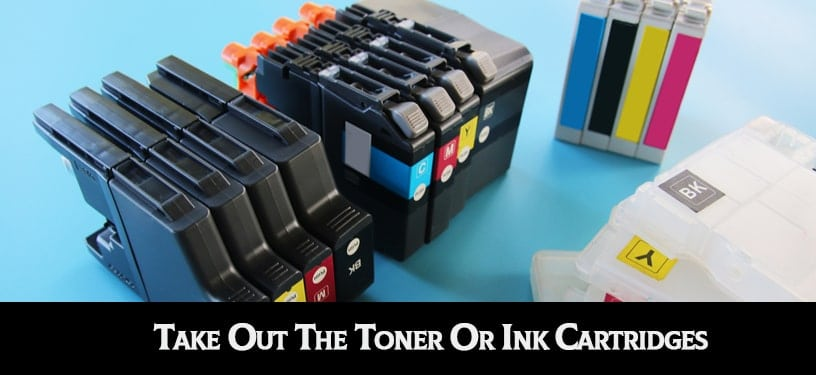 Take Out The Toner Or Ink Cartridges