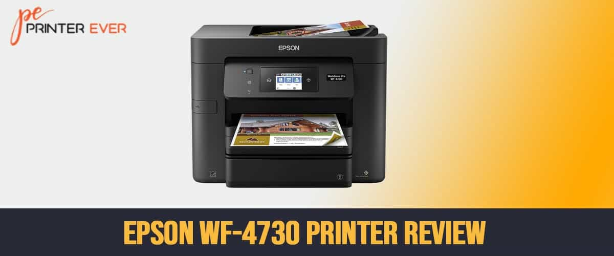 Epson WF-4730 Printer in depth Review in2021